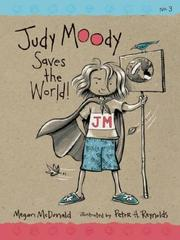 Cover of: Judy Moody Saves the World! (Judy Moody)