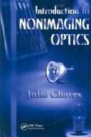 Cover of: Introduction to Nonimaging Optics (Optical Science and Engineering Series) | Julio Chaves