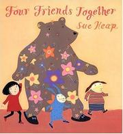 Cover of: Four friends together | Sue Heap
