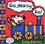 Cover of: Go Maisy, Go!