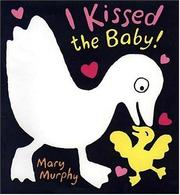 Cover of: I kissed the baby!