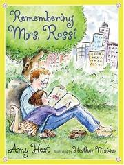 Cover of: Remembering Mrs. Rossi | Amy Hest