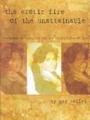 Cover of: The Erotic Fire of the Unattainable