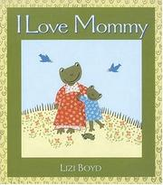 Cover of: I love Mommy
