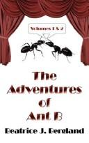 The Adventures Of Ant B