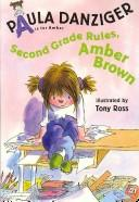 Cover of: Second Grade Rules, Amber Brown | Paula Danziger
