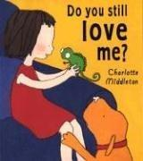 Cover of: Do you still love me?