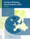 Cover of: European Marketing Data and Statistics 2004 (European Marketing Data and Statistics) | Euromonitor