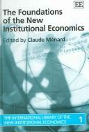 Cover of: Contracts in the New Institutional Economics (International Library of the New Institutional Economics) | Claude Menard