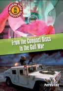 Cover of: From Compact Discs to the Gulf War: The Mid 1980s to the Early 1990s (Modern Eras Uncovered)