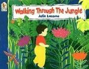 Cover of: Walking Through the Jungle Big Book