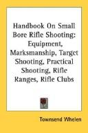Cover of: Handbook On Small Bore Rifle Shooting
