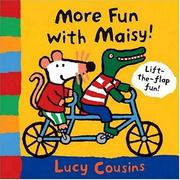 Cover of: More fun with Maisy!: A Lift-the-Flap Book
