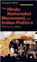 Cover of: The Hindu Nationalist Movement and Indian Politics | Christophe Jaffrelot