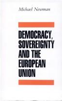 Cover of: Democracy, sovereignty and the European Union | Newman, Michael