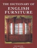 Cover of: dictionary of English furniture | Percy Macquoid