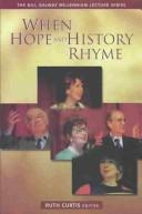 Cover of: When Hope and History Rhyme |