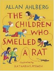 Cover of: The Children Who Smelled A Rat | Allan Ahlberg