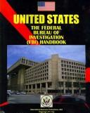 Cover of: United States Federal Bureau of Investigation | USA International Business Publications