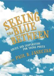 Cover of: Seeing the Blue Between | Paul B. Janeczko
