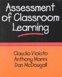 Cover of: Assessment of Classroom Learning