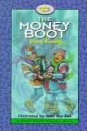 Cover of: The Money Boot (First Flight Books Level Four) | Ginny Russell