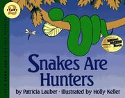 Cover of: Snakes Are Hunters