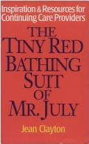 The Tiny Red Bathing Suit of Mr. July by Jean Clayton