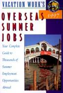 Cover of: Overseas Summer Jobs 1997 (28th ed) | David Woodworth