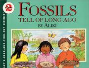 Cover of: Fossils Tell of Long Ago