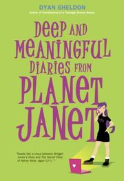 Cover of: Deep and Meaningful Diaries from Planet Janet | Dyan Sheldon
