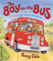 Cover of: The Boy on the Bus | Penny Dale