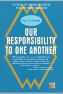 Our responsability to one another