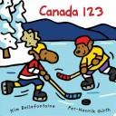 Cover of: Canada 123 | Kim Bellefontaine