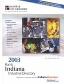Cover of: 2003 Harris Indiana Industrial Directory | Fran Carlsen