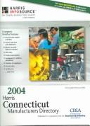 Cover of: 2004 Harris Connecticut Manufacturers Directory | Frances L. Carlsen
