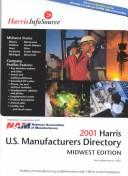 Cover of: 2001 Harris U. S. Manufacturers Directory | Frances L. Carlsen