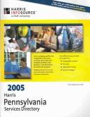 Cover of: Harris Pennsylvania Services Directory 2005 (Harris Pennsylvania Services Directory) | Fran Carlsen