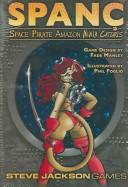 Cover of: *OP SPANC Space Pirate Amazon Ninja Cat (Steve Jackson Games) |