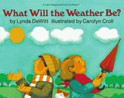 Cover of: What Will the Weather Be? (Let