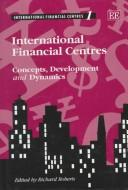 Cover of: International Financial Centres of Europe, North America and Asia (International Financial Centres of Europe, North America & A)
