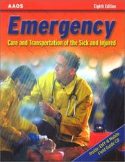Cover of: Emergency Care and Transportation of the Sick and Injured (Book with Mini-CD-ROM for Windows & Macintosh, Palm/Handspring, Windows CE/Pocket PC, eBook ... and Transportation of the Sick & Injured) |
