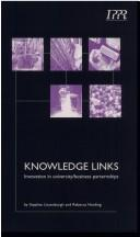 Cover of: Knowledge links | Steve Lissenburgh