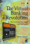 Cover of: The Virtual Banking Revolution