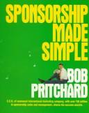 Cover of: Sponsorship Made Simple | Bob Pritchard
