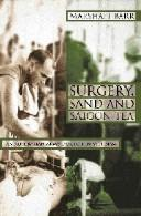 Cover of: Surgery, Sand and Saigon Tea | Marshall Barr