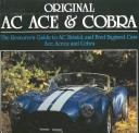 Original Ac Ace and Cobra (Full Color Restoration Guides Series) by Rinsey Mills