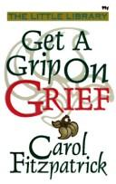 Cover of: Get a Grip on Grief (The Little Library)
