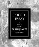 Cover of: Photo essay of four Utah earthquakes, 1921-1962 | Sandra N. Eldredge