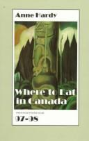 Cover of: Where to Eat in Canada 97-98 (Where to Eat in Canada)
